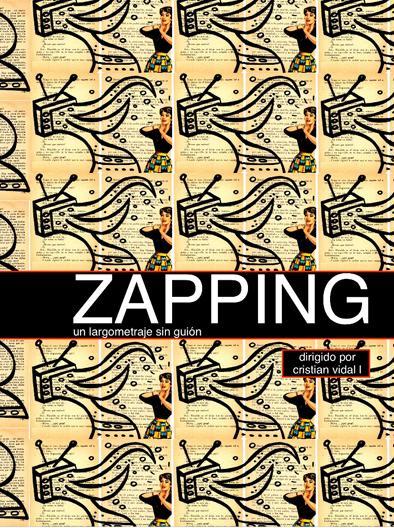Zapping Un largometraje sin guión