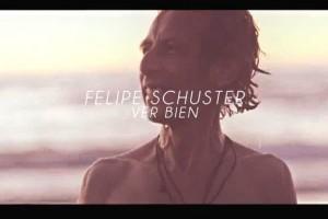 Ven a Ver _Felipe Schuster