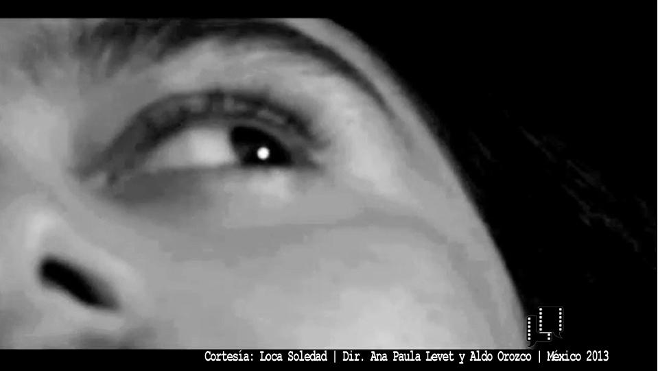 Loca Soledad | Dir. Ana Paula Levet & Aldo Orozco | México, 2013