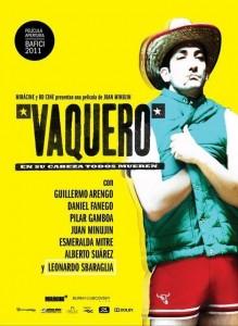 Vaquero   Dir. Juan Minujín