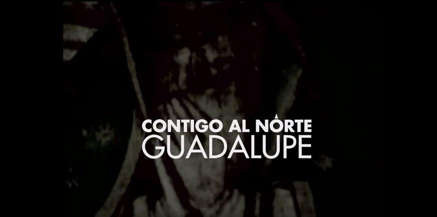 Contigo al Norte, Guadalupe | Cortesía: Sergio Mastretta