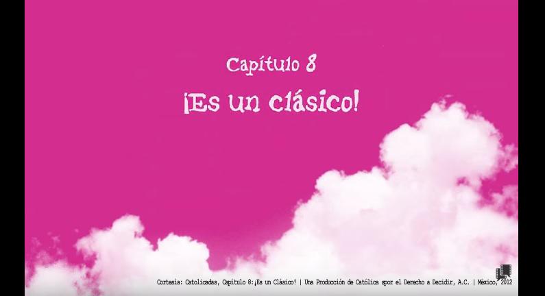 Catolicadas: C.8 ¡Es Un Clasico! | CDDMX | México, 2012