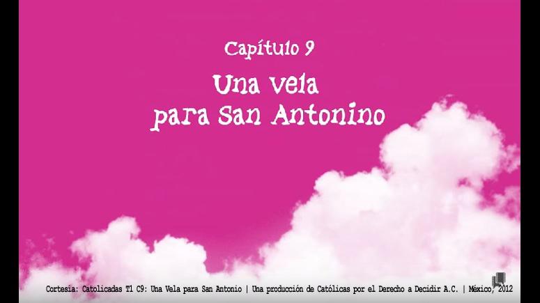 Catolicas: Una vela para San Antonino | CDDMX | México, 2012