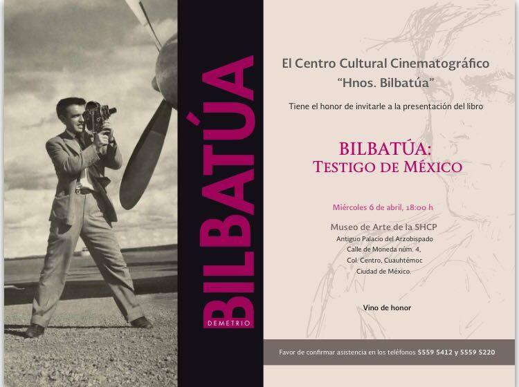 Bilbatúa: Testigo de México