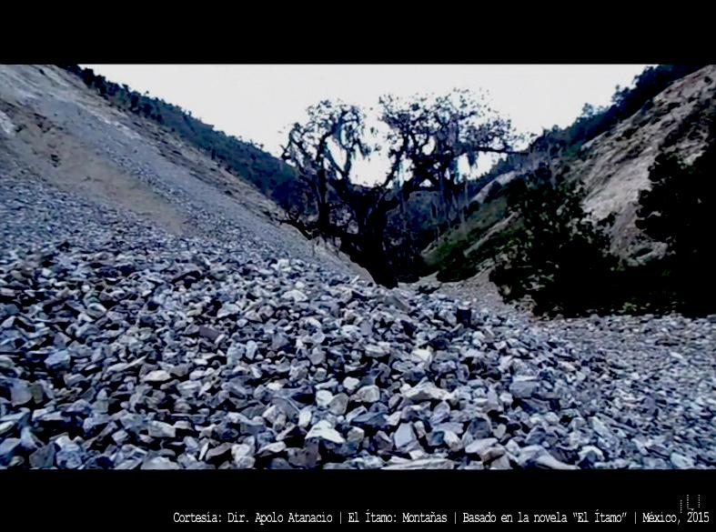 El Ítamo: Montañas | Una realización de Apolo Atanacio | México, 2015